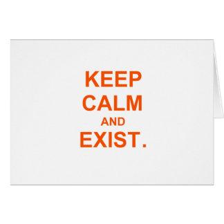 Guarde la calma y exista. naranja rosado tarjeta de felicitación