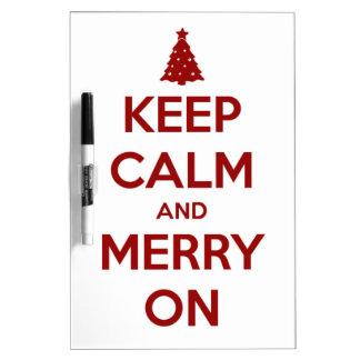 Guarde la calma y feliz en rojo en blanco tableros blancos