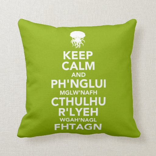 Guarde la calma y Fhtagn Cojin