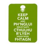 Guarde la calma y Fhtagn Imán