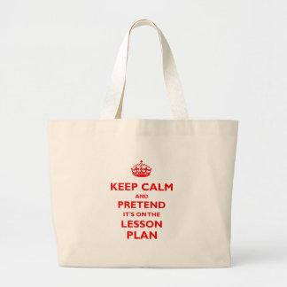 Guarde la calma y finja (el rojo) bolsa tela grande