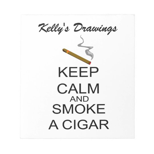 Guarde la calma y fume un cigarro bloc de notas