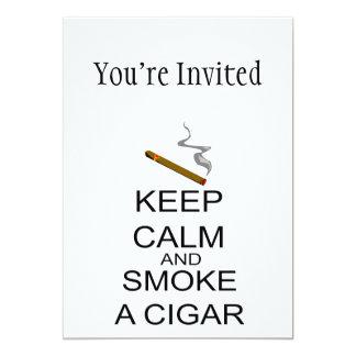 """Guarde la calma y fume un cigarro invitación 5"""" x 7"""""""