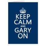 Guarde la calma y Gary en (cualquier color de fond Tarjeta