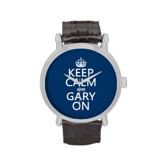 Guarde la calma y Gary en (cualquier color de Relojes De Pulsera