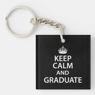 Guarde la calma y gradúe la graduación divertida llavero cuadrado acrílico a doble cara