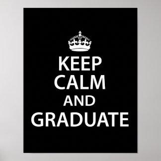 Guarde la calma y gradúe la graduación divertida posters
