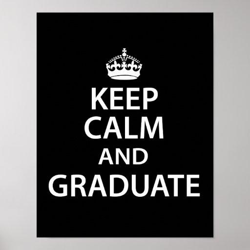 Guarde la calma y gradúe la graduación divertida póster