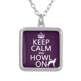 Guarde la calma y grite en (lobos) (cualquier colo collares personalizados