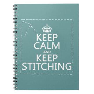 Guarde la calma y guarde el coser (todos los color libreta espiral