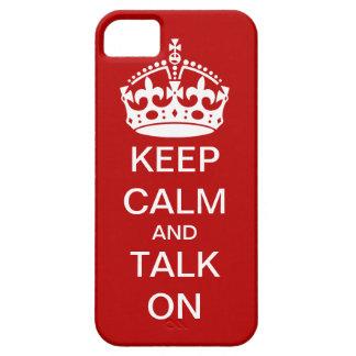 Guarde la calma y hable en el caso del iPhone 5 iPhone 5 Funda