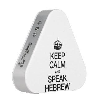 GUARDE LA CALMA Y HABLE HEBREO ALTAVOZ