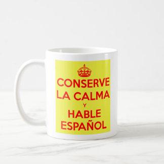 Guarde la calma y hable la taza española