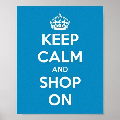 Guarde la calma y haga compras en azul brillante posters