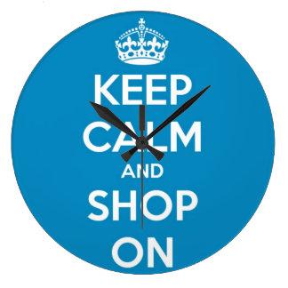 Guarde la calma y haga compras en azul brillante reloj redondo grande