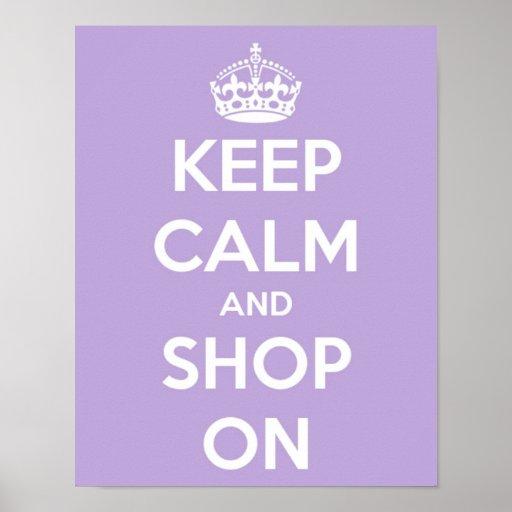 Guarde la calma y haga compras en la lavanda impresiones