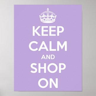 Guarde la calma y haga compras en la lavanda póster