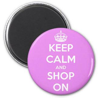 Guarde la calma y haga compras en rosa imanes
