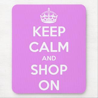 Guarde la calma y haga compras en rosa mousepads