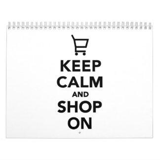 Guarde la calma y haga compras encendido calendario