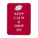 guarde la calma y haga compras encendido imán flexible