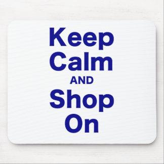 Guarde la calma y haga compras encendido alfombrillas de ratones