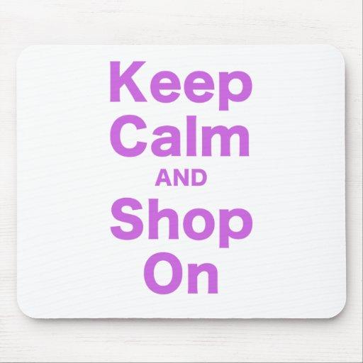 Guarde la calma y haga compras encendido alfombrillas de ratón