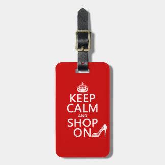 Guarde la calma y haga compras encendido - todos l etiquetas de equipaje