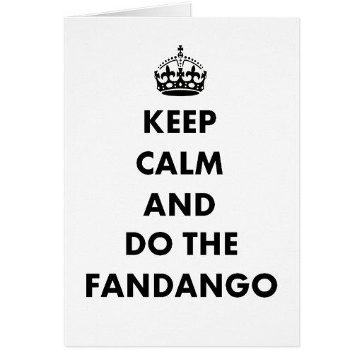 Guarde la calma y haga el fandango felicitacion