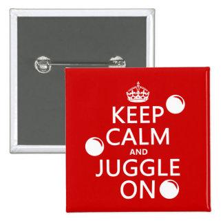 Guarde la calma y hágala juegos malabares en (en c pin cuadrada 5 cm