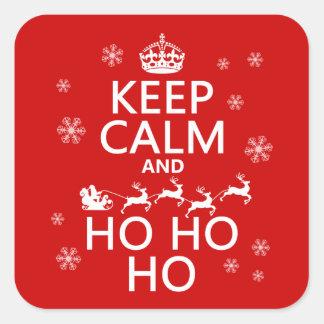 Guarde la calma y Ho Ho Ho - navidad/Santa Pegatina Cuadrada