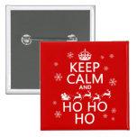 Guarde la calma y Ho Ho Ho - navidad/Santa Pins