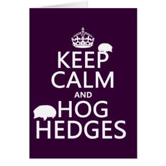 Guarde la calma y Hog los setos (erizos) (todos Tarjeta De Felicitación