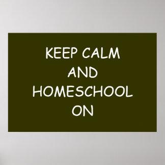 Guarde la calma y Homeschool en el poster Póster