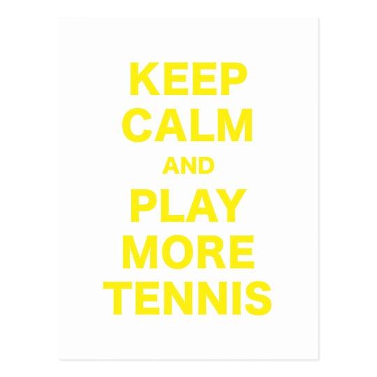 Guarde la calma y juegue a más tenis tarjeta postal