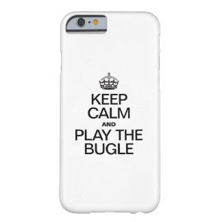 GUARDE LA CALMA Y JUEGUE EL BUGLE FUNDA PARA iPhone 6 BARELY THERE