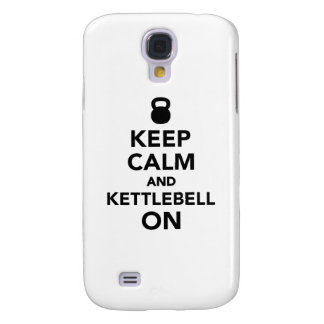 Guarde la calma y Kettlebell encendido Funda Para Galaxy S4
