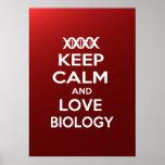Guarde la calma y la biología del amor impresiones