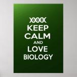 Guarde la calma y la biología del amor posters