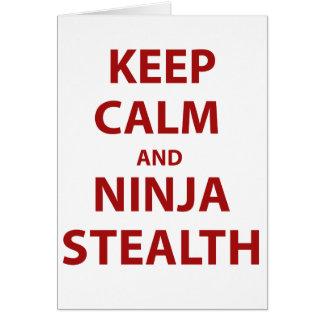 Guarde la calma y la cautela de Ninja Tarjeta De Felicitación