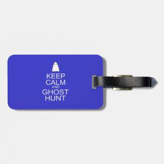 Guarde la calma y la caza del fantasma (la etiquetas de maletas