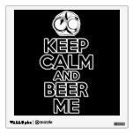 Guarde la calma y la cerveza yo