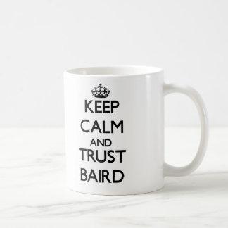 Guarde la calma y la confianza Baird Tazas