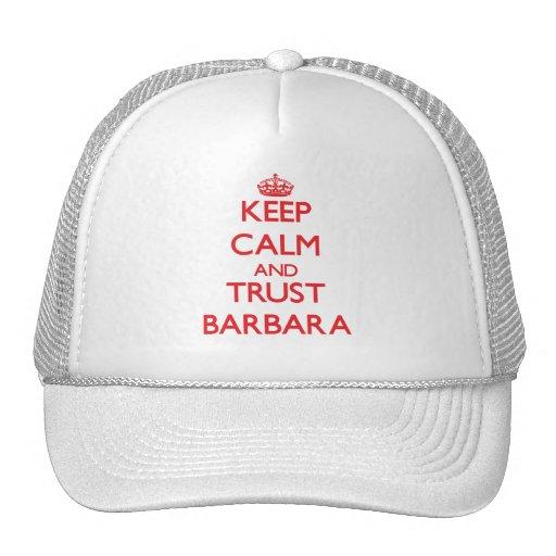 Guarde la calma y la CONFIANZA Barbara Gorro De Camionero