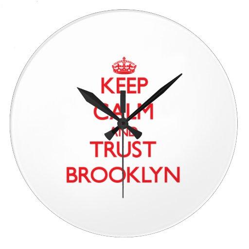 Guarde la calma y la CONFIANZA Brooklyn Reloj De Pared