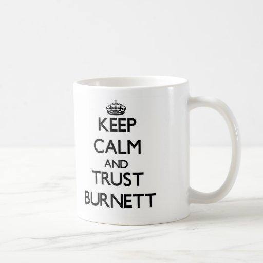 Guarde la calma y la confianza Burnett Tazas