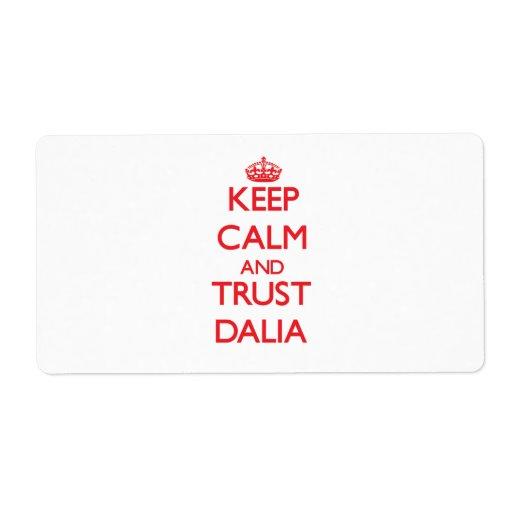 Guarde la calma y la CONFIANZA Dalia Etiqueta De Envío