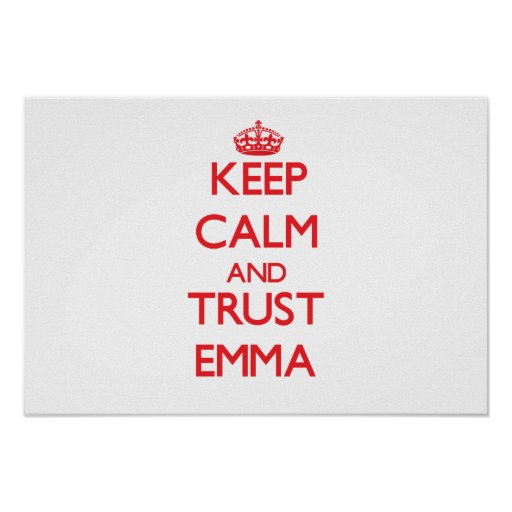 Guarde la calma y la CONFIANZA Emma Posters