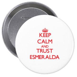 Guarde la calma y la CONFIANZA Esmeralda Pin