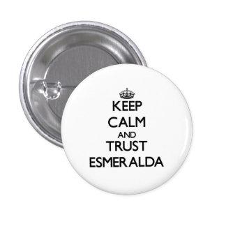 Guarde la calma y la confianza Esmeralda Pins